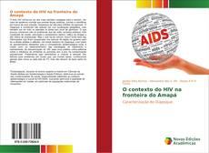 Portada del libro de O contexto do HIV na fronteira do Amapá