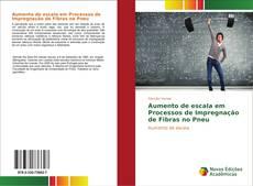 Bookcover of Aumento de escala em Processos de Impregnação de Fibras no Pneu