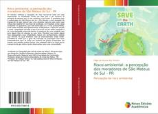 Buchcover von Risco ambiental: a percepção dos moradores de São Mateus do Sul - PR