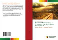 Portada del libro de Estudo da Mofodinâmica e Transporte Fluvial em Bacias Hidrográficas