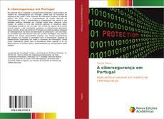 Borítókép a  A cibersegurança em Portugal - hoz
