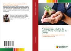Bookcover of A Geopolítica portuária do século XXI no Município do Rio Grande