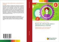 Bookcover of Bases de informação para o atendimento a clientes
