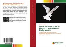 Capa do livro de Assim na terra como no céu: RCC, Sociedade e Modernidade