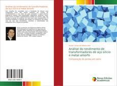 Couverture de Análise do rendimento de transformadores de aço silício e metal amorfo