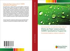 Buchcover von Efeito de Piper tuberculatum SOBRE Spodoptera frugiperda