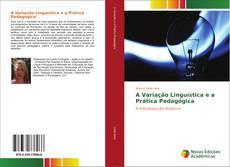 Capa do livro de A Variação Linguística e a Prática Pedagógica