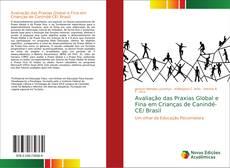 Обложка Avaliação das Praxias Global e Fina em Crianças de Canindé-CE/ Brasil
