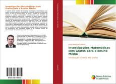 Обложка Investigações Matemáticas com Grafos para o Ensino Médio