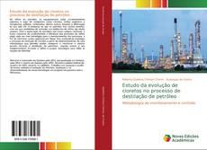 Capa do livro de Estudo da evolução de cloretos no processo de destilação de petróleo