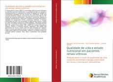 Bookcover of Qualidade de vida e estado nutricional em pacientes renais crônicos