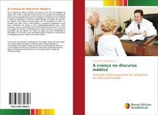 Capa do livro de A crença no discurso médico