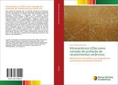 Couverture de Vitrocerâmico LZSA como camada de proteção de revestimentos cerâmicos