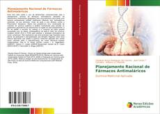 Capa do livro de Planejamento Racional de Fármacos Antimaláricos