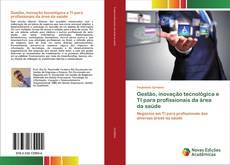 Capa do livro de Gestão, inovação tecnológica e TI para profissionais da área da saúde