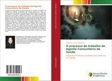 Обложка O processo de trabalho do Agente Comunitário de Saúde