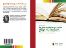 Copertina di Soroepidemiologia, Saúde pública e Polimorfismo genético na hanseníase