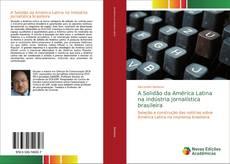 Buchcover von A Solidão da América Latina na indústria jornalística brasileira