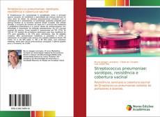 Bookcover of Streptococcus pneumoniae: sorotipos, resistência e cobertura vacinal