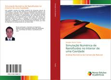 Bookcover of Simulação Numérica de Nanofluidos no Interior de uma Cavidade
