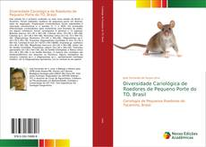 Capa do livro de Diversidade Cariológica de Roedores de Pequeno Porte do TO, Brasil
