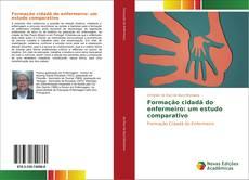 Bookcover of Formação cidadã do enfermeiro: um estudo comparativo
