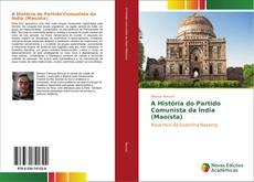 Couverture de A História do Partido Comunista da Índia (Maoísta)