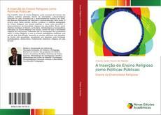 Borítókép a  A Inserção do Ensino Religioso como Politicas Públicas: - hoz