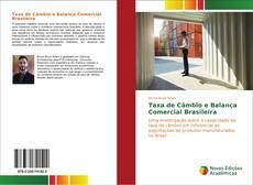 Taxa de Câmbio e Balança Comercial Brasileira的封面
