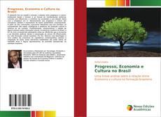 Progresso, Economia e Cultura no Brasil kitap kapağı