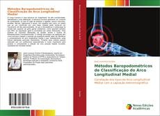 Copertina di Métodos Baropodométricos de Classificação do Arco Longitudinal Medial