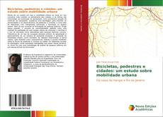 Buchcover von Bicicletas, pedestres e cidades: um estudo sobre mobilidade urbana