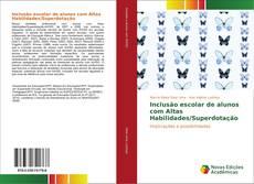 Inclusão escolar de alunos com Altas Habilidades/Superdotação kitap kapağı