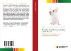 Bookcover of Trauma espinhal agudo em ratos Wistar