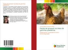 Capa do livro de Farelo de girassol na dieta de galinhas poedeiras