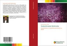 Bookcover of Subordinação Reiterada