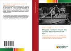 Bookcover of Mercado Fúnebre: estudo dos valores do consumidor em luto
