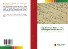 Capa do livro de Sequências e Séries: uma abordagem computacional