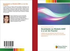 Capa do livro de Dualidade no Modelo KMP e a Lei de Fourier