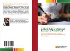 Capa do livro de A identidade profissional, Foucault e Prova Brasil