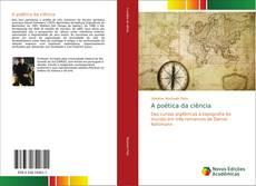 Bookcover of A poética da ciência