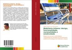 Copertina di Mobiliário Urbano: design, funcionalidade, racionalidade e emotividade