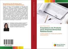 Bookcover of Arquitetura do Produto para Empreendimentos Habitacionais