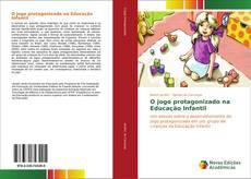 Capa do livro de O jogo protagonizado na Educação Infantil