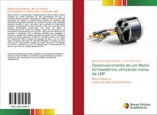Portada del libro de Desenvolvimento de um Motor termoelétrico utilizando molas de LMF