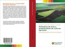 Bookcover of Estimativa de área e produtividade de culturas agrícolas