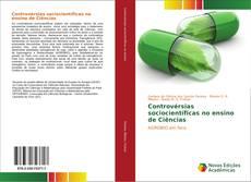 Capa do livro de Controvérsias sociocientíficas no ensino de Ciências