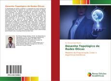 Bookcover of Desenho Topológico de Redes Óticas