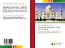 Bookcover of Análise estrutural de cascas hemisféricas