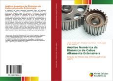 Bookcover of Análise Numérica da Dinâmica de Cabos Altamente Extensíveis